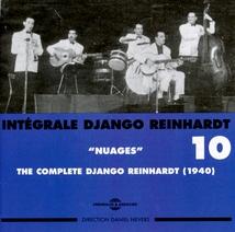 INTÉGRALE DJANGO REINHARDT, VOL.10: NUAGES