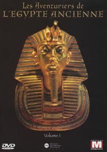 LES AVENTURIERS DE L'ÉGYPTE ANCIENNE, VOL. 1