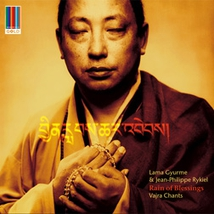 RAIN OF BLESSING: VAJRA CHANTS