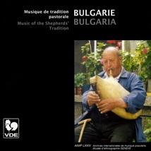 BULGARIE: MUSIQUE DE TRADITION PASTORALE