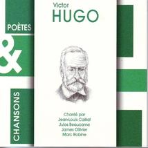 POETES & CHANSONS : VICTOR HUGO