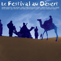 LE FESTIVAL AU DESERT