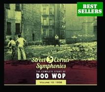 STREET CORNER SYMPHONIES:THE COMPLETE STORY OF DOO WOP VOL10