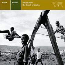 BURUNDI: MUSIC FROM THE HEART OF AFRICA