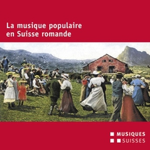 LA MUSIQUE POPULAIRE EN SUISSE ROMANDE