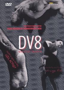 DV8 - PHYSICAL THEATRE