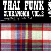 THAI FUNK ZUDRANGMA VOL.2 (COMPILED BY MAFT SAI)