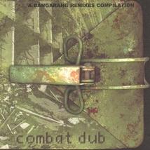 COMBAT DUB (A BANGARANG REMIXES COMPILATION)