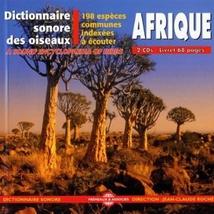 DICTIONNAIRE SONORE DES OISEAUX D'AFRIQUE : 198 ESPÈCES COMM