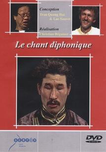 LE CHANT DIPHONIQUE