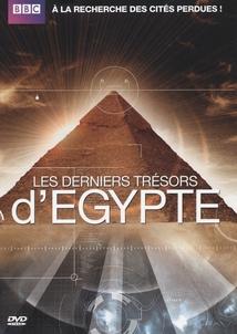 LES DERNIERS TRÉSORS D'EGYPTE