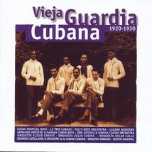 VIEJA GUARDIA CUBANA 1920-1930