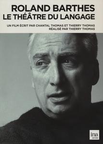 ROLAND BARTHES - LE THÉÂTRE DU LANGAGE