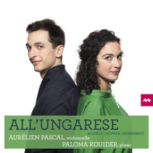 ALL'UNGARESE - POPPER, KODALY, DOHNANYI