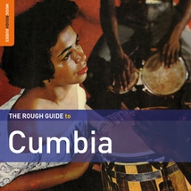 THE ROUGH GUIDE TO CUMBIA (+ BONUS CD)