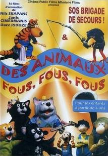 DES ANIMAUX FOUS, FOUS, FOUS