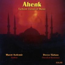 AHENK: TURKISH CLASSICAL MUSIC