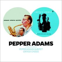 PEPPER ADAMS QUINTET + CRITICS' CHOICE