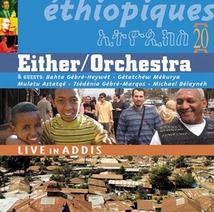 ÉTHIOPIQUES 20: LIVE IN ADDIS