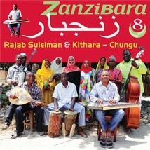ZANZIBARA 8: CHUNGU
