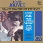 GRANDS MOMENTS DE L'ATHÉNÉE: LOUIS JOUVET