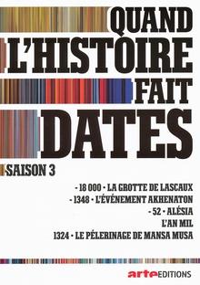 QUAND L'HISTOIRE FAIT DATES - 5 (SAISON 3)