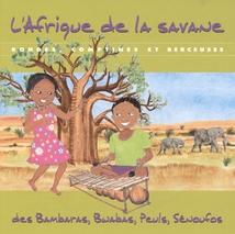 L'AFRIQUE DE LA SAVANE : RONDES, COMPTINES ET BERCEUSES