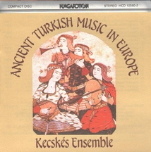 ANCIENT TURKISH MUSIC IN EUROPE