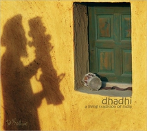 DHADHI - A LIVING TRADITION OF INDIA