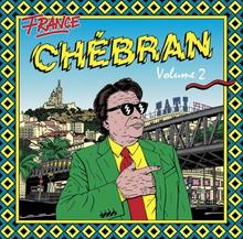 CHÉBRAN 2, FRENCH BOOGIE 1982-1989