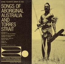 SONGS OF ABORIGINAL AUSTRALIA & TORRES STRAIT