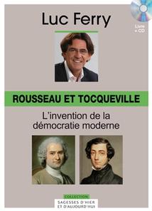 SAGESSES D'HIER ET D'AUJOURD'HUI - ROUSSEAU ET TOCQUEVILLE