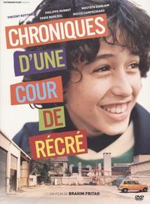 CHRONIQUES D'UNE COUR DE RÉCRÉ