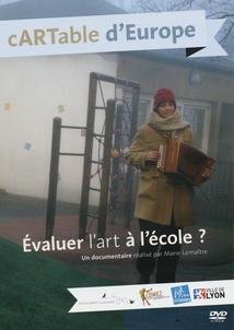 ÉVALUER L'ART À L'ÉCOLE ?