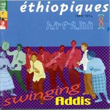 ETHIOPIQUES 8: SWINGING ADDIS, 1969-1974