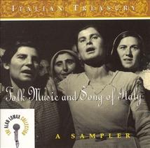 ITALIAN TREASURY: FOLK MUSIC AND SONG OF ITALY, A SAMPLER
