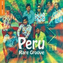 PERU RARE GROOVE. MUSIC ROUGH GUIDE