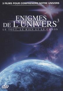 ÉNIGMES DE L'UNIVERS³