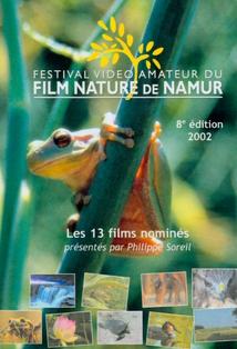 FESTIVAL DU FILM NATURE DE NAMUR : 2002