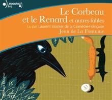 LE CORBEAU ET LE RENARD (ET AUTRES FABLES)