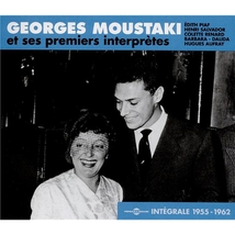 GEORGES MOUSTAKI ET SES PREMIERS INTERPRÈTES