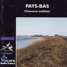 PAYS-BAS: CHANSONS OUBLIEES
