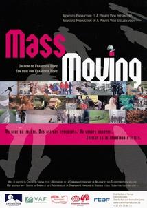 MASS MOVING