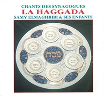 CHANTS DES SYNAGOGUES: LA HAGGADA