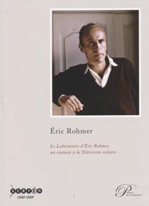 LES FILMS PEDAGOGIQUES D'ERIC ROHMER