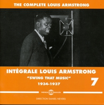 "INTÉGRALE LOUIS ARMSTRONG VOL.7 ""SWING THAT MUSIC"" 1934-1937"