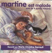 MARTINE EST MALADE + 4 AUTRES HISTOIRES