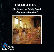CAMBODGE: MUSIQUES DU PALAIS ROYAL (ANNÉES SOIXANTE...)