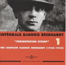 INTÉGRALE DJANGO REINHARDT, VOL.1: PRESENTATION STOMP