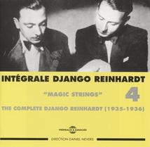 INTÉGRALE DJANGO REINHARDT, VOL.4: MAGIC STRINGS